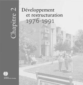 La Fondation Berthiaume-du Tremblay Historique Chapitre 2 Développement et restructuration 1976-1991