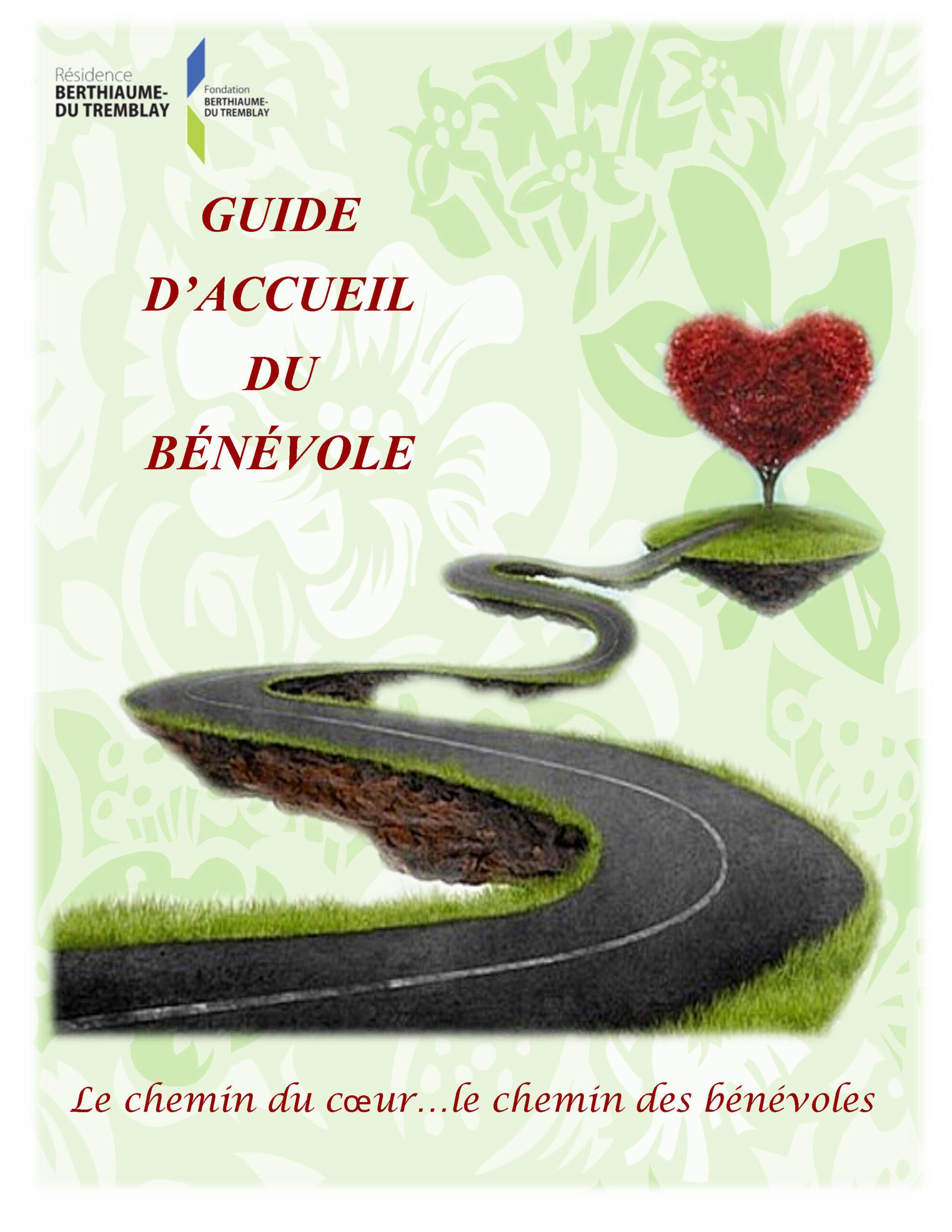 Guide d'accueil des bénévoles édition 2016 Résidence Berthiaume-Du Tremblay